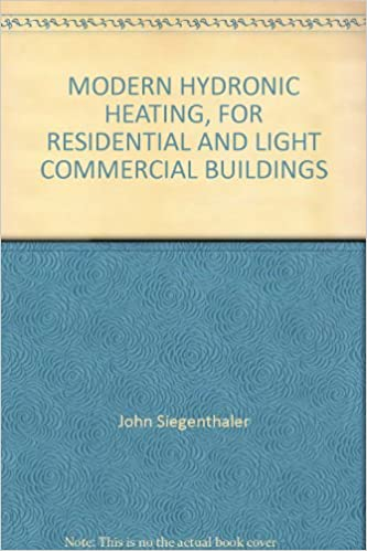 Modern Hydronic Heating For Residential And Light Commercial