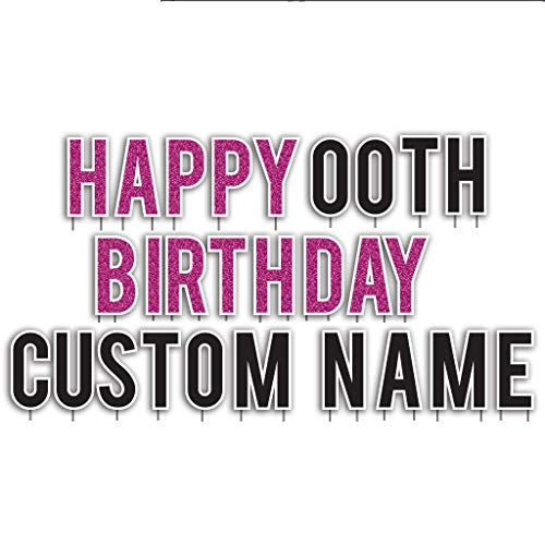 Custom Happy Birthday Yard Sign - Faux Pink Glitter Happy Birthday Letters Custom Name Custom Age 26 Short Stakes Plus Short Stakes for Name, Age and Extras Included