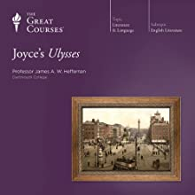 Joyce's Ulysses Lecture by  The Great Courses Narrated by Professor James A. W. Heffernan