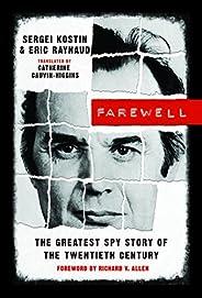 Farewell: The Greatest Spy Story of the Twentieth Century