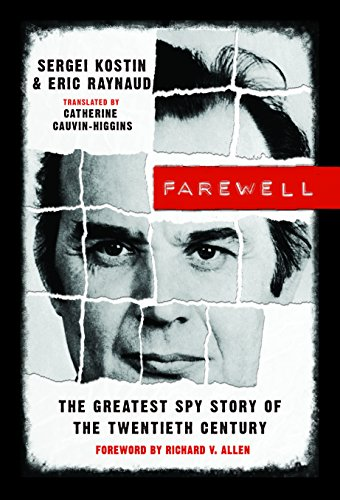 Farewell: The Greatest Spy Story of the Twentieth Century cover