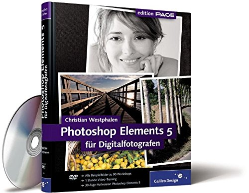 Photoshop Elements 5 für Digitalfotografen Gebundenes Buch – 28. März 2007 Christian Westphalen Galileo Press 3836210010 Anwendungs-Software