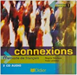 img - for Connexions 1 Methode de Francais: Class CD 1 (French Edition) book / textbook / text book