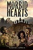 Morbid Hearts - a Dead Hearts Novel, Susanne Lambdin, 1493526480