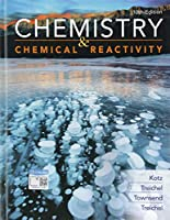 Chemistry & Chemical Reactivity, 10th Edition Front Cover