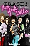img - for Trash! The Complete New York Dolls book / textbook / text book
