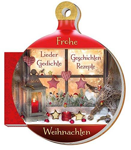 Weihnachtskugelbuch Frohe Weihnachten Gedichte Rezepte