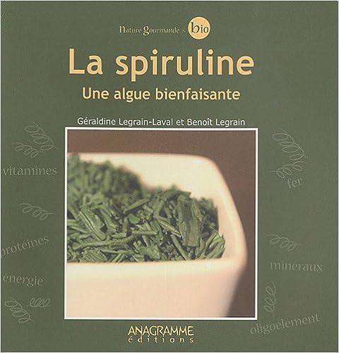 En ligne téléchargement gratuit La spiruline - Une algue bienfaisante pdf, epub