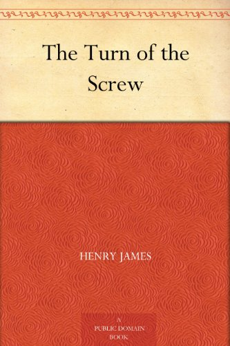 The Turn of the Screw by [James, Henry]