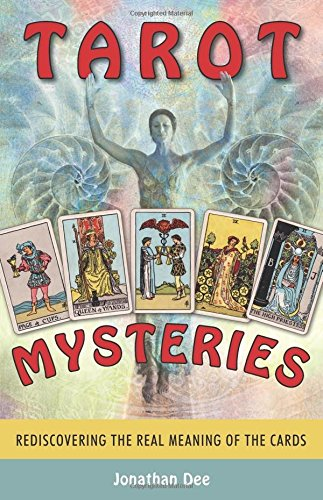 Read Online Tarot Mysteries: Rediscovering the Real Meaning of the Cards pdf