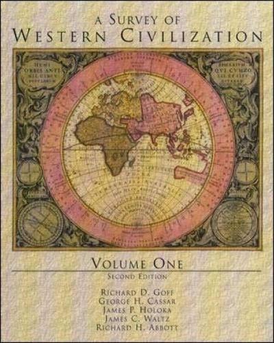 A Survey of Western Civilization, Vol I