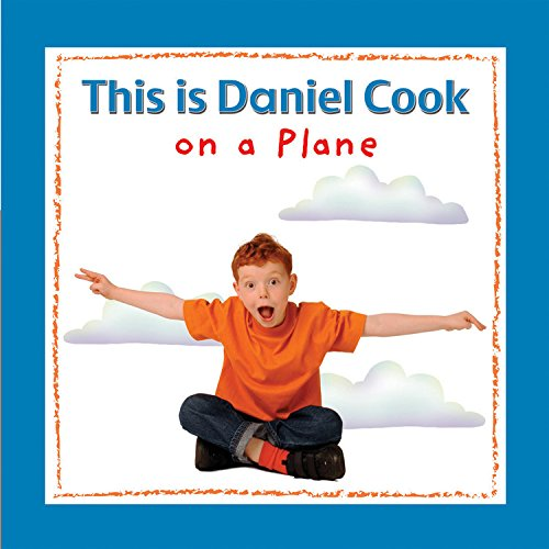 Download This is Daniel Cook on a Plane pdf epub