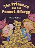 img - for The Princess and the Peanut Allergy book / textbook / text book