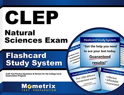 CLEP Natural Sciences Exam Flashcard Study System: CLEP Test Practice Questions & Review for the College Level Examination Program (Cards)