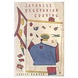 Japanese Vegetarian Cooking, Lesley Downer, 0394750063