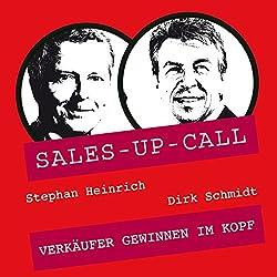 Verkäufer gewinnen im Kopf (Sales-up-Call)