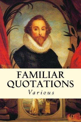 Download Familiar Quotations ebook