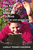 YOU, YES YOU, CAN TEACH SOMEONE TO READ