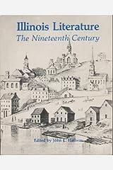 Illinois Literature: The Nineteenth Century Paperback