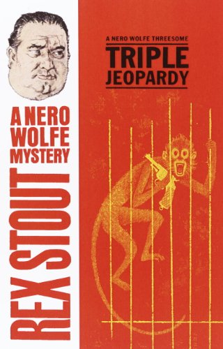 Triple Jeopardy (A Nero Wolfe Mystery Book 20)
