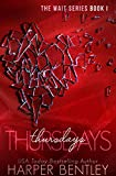 Thursdays (The Wait Book 1)