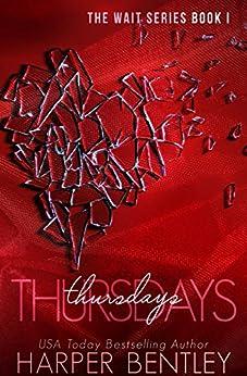 Thursdays (The Wait Book 1) by [Bentley, Harper]