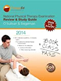 National Physical Therapy Examination Review and Study Guide, O'Sullivan, Susan B. and Siegelman, Raymond P., 0984339388