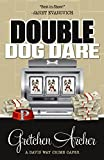 Double Dog Dare (A Davis Way Crime Caper Book 7)