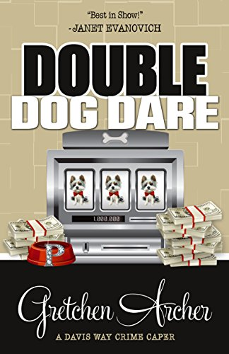 Series Double (Double Dog Dare (A Davis Way Crime Caper Book 7))