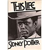 This Life by Sidney Poitier (1980-05-23)