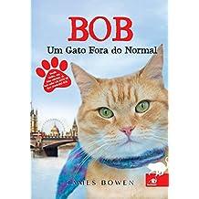 Bob. Um Gato Fora do Normal