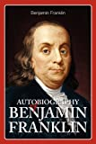 Autobiography of Benjamin Franklin, Benjamin Franklin, 1936041316