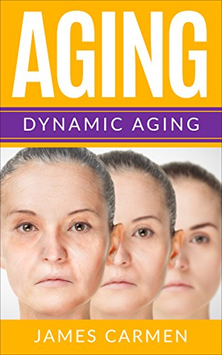 Age:Dynamic Aging (well-being,growing old,gracefully,long life)