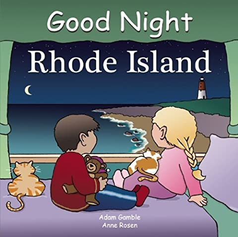 Good Night Rhode Island (Good Night Our World) by Adam Gamble (2008-06-13) (Good Night Rhode Island Book)