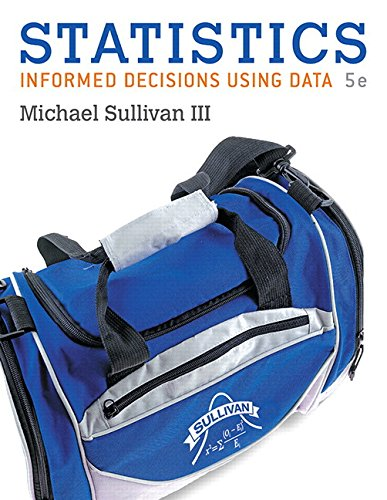 Statistics: Informed Decisions Using Data with Integrated Review plus NEW MyLab Statistics with Pearson e-Text -- Access Card Package (5th Edition)