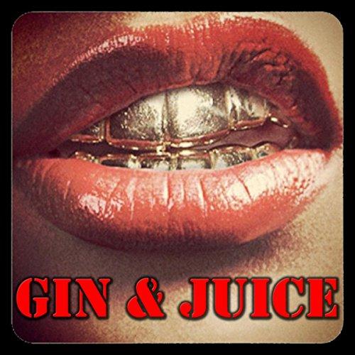 Gin & Juice