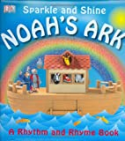 Sparkle and Shine Noah's Ark, Dorling Kindersley Publishing Staff, 0756640067