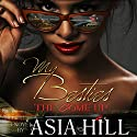 My Besties: The Come Up Audiobook by Asia Hill Narrated by Nicole Small