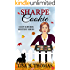 Sharpe Cookie (Cozy Suburbs Mystery Series Book 6)