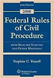 Federal Rules of Civil Procedure Statutes 2008 9780735572218