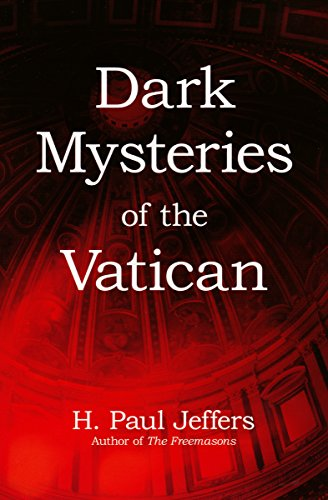 Dark Mysteries Of The Vatican Kindle Edition By H Paul Jeffers
