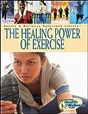 The Healing Power of Exercise, Linn Goldberg and Diane L. Elliot, 0471250783