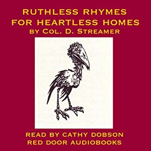 Ruthless Rhymes for Heartless Homes Audiobook