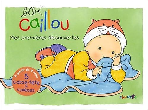 Lire Bebe Caillou Mes Premieres Découvertes pdf, epub ebook