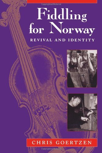 - Fiddling for Norway: Revival and Identity (Chicago Studies in Ethnomusicology)