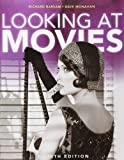 Looking at Movies: With DVD & Wam3, Richard Barsam, 0393917193