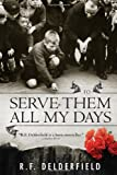 To Serve Them All My Days, R. F. Delderfield, 1402218249