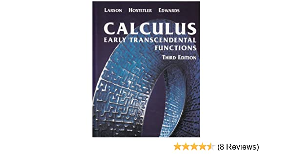 Calculus early transcendental functions ron larson calculus early transcendental functions ron larson 9780618223077 amazon books fandeluxe Choice Image