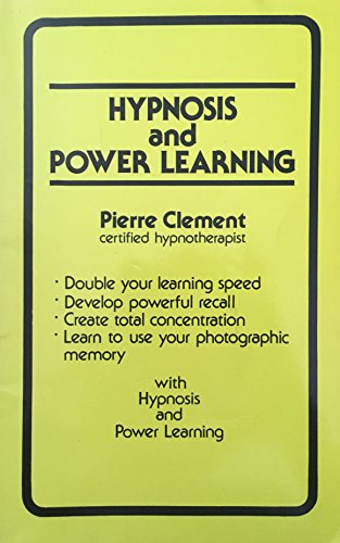 Hypnosis and Power Learning