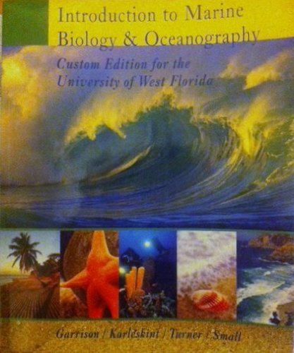 Introduction to Marine Biology & Oceanography (Custom Edition for the University of West Florida)